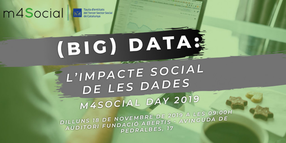 m4Social day 2019: (Big) Data i l'impacte social de les dades