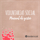 Manual de Gestió del Voluntariat